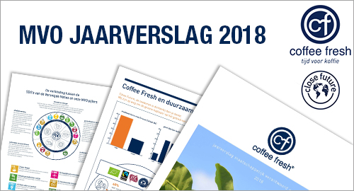 MVO jaarverslag Coffee Fresh 2018